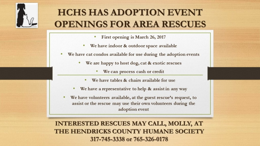 HCHS HAS ADOPTION EVENT OPENINGS FOR AREA RESCUES